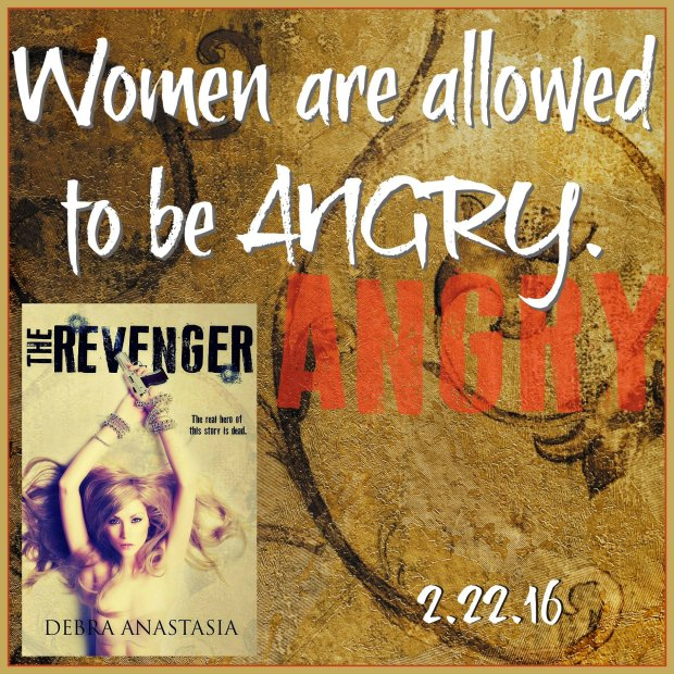 Teaser quote with the cover of The Revenger, by Debra Anastasia