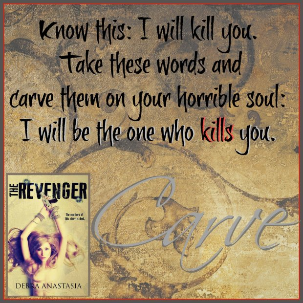 A photo quote from The Revenger, by Debra Anastasia