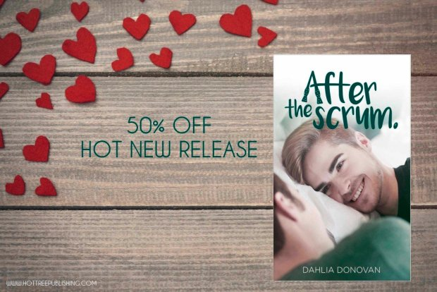 A sale ad for After the Scrum, by Dahlia Donovan