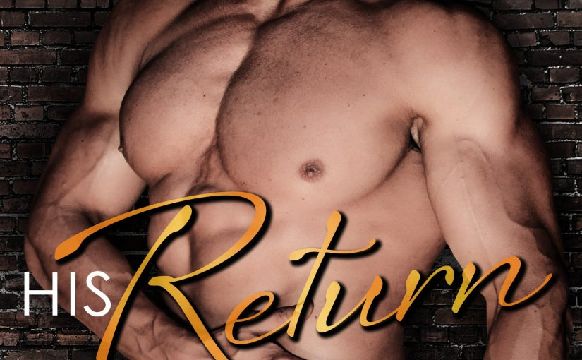 HIS Return, by Sheila Kell — Cover Reveal Today!