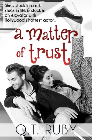 Book Cover, A Matter of Trust, by Q. T. Ruby