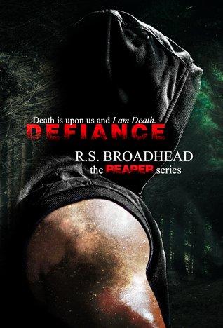 Defiance (The Reaper Series, #1) by R. S. Broadhead – Book Spotlight