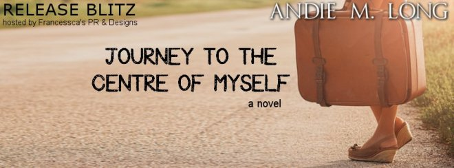 Banner Ad for Journey to the Centre of Myself, by Andie M. Long