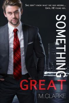 Something Great, book cover, M. Clarke