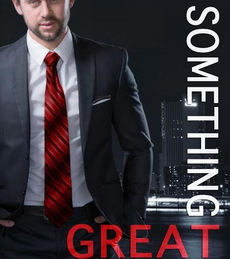 Something Great, by M. Clarke — Cover Re-reveal!