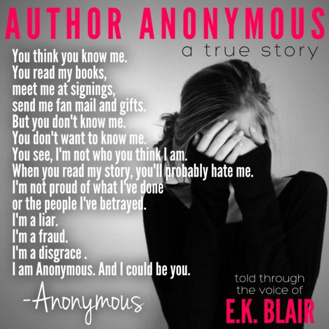 A photo teaser & quote from Author Anonymous, by E. K. Blair