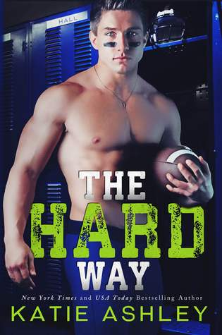 Book Cover, The Hard Way, by Katie Ashley