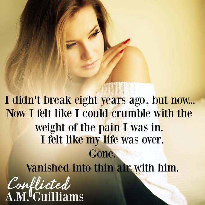 Promotional photo and quote from Conflicted, by A M Guilliams