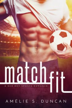 Book Cover, Match Fit, by Amelie S. Duncan