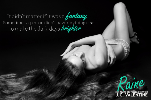 Photo Teaser for Raine, by J. C. Valentine