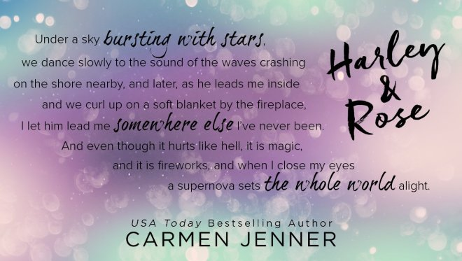 Teaser quote from Harley & Rose by Carmen Jenner