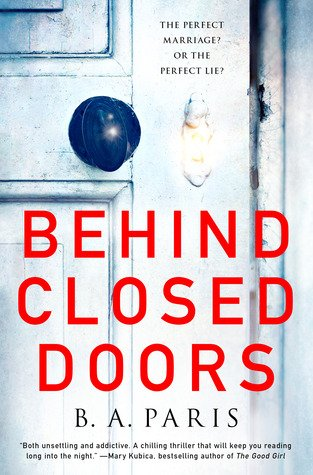Book cover, Behind Closed Doors by B. A. Paris