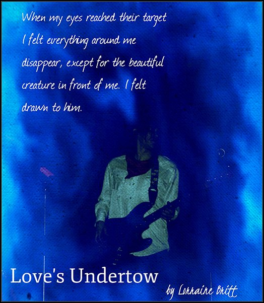Love's Undertow quote and photo