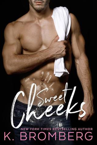 Front cover, Sweet Cheeks, by K. Bromberg