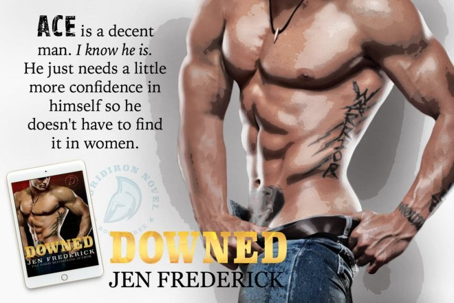 A Photo teaser of a shirtless, athletic young man with a quote from DOWNED, by Jen Frederick
