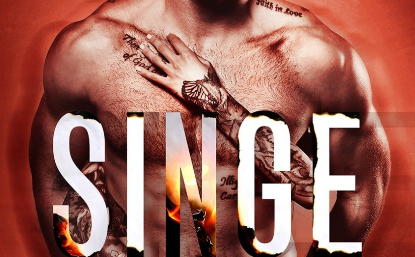 Cover Reveal: SINGE, a Steamy New Romance by Aly Martinez