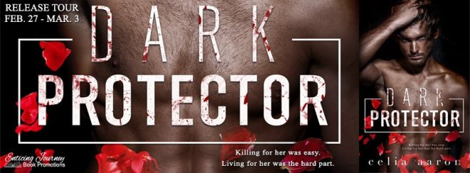 Release Banner for Dark Protector, by Celia Aaron