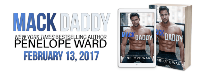 Cover Reveal Banner for MACK DADDY, by Penelope Ward
