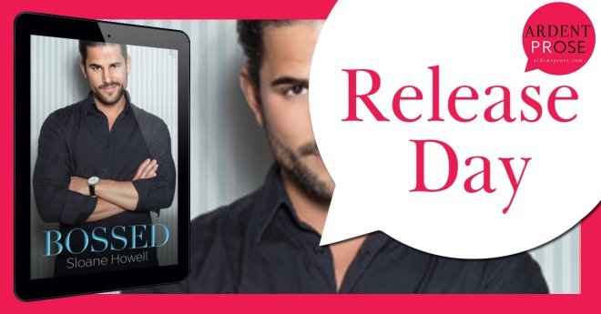 Release Day Banner for Bossed, by Sloane Howell