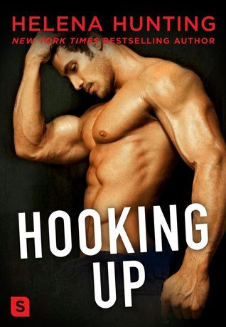 Front cover of Hooking Up by Helena Hunting