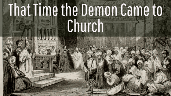 That time the demon came to church title graphic