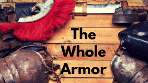 pieces of roman armor with title the whole armor