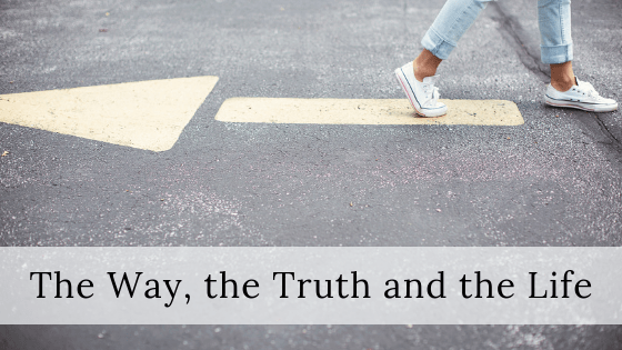 The Way the truth the life title graphic