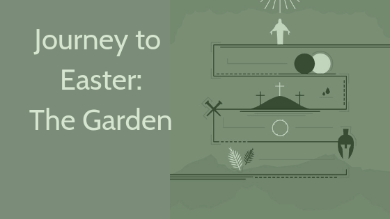 Journey to Easter the Garden title graphic