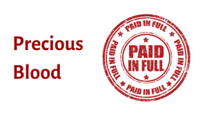 paid in full stamp with title precious blood