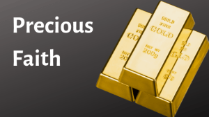 bars of gold with title precious faith