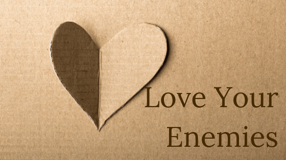 Love your enemies title graphic
