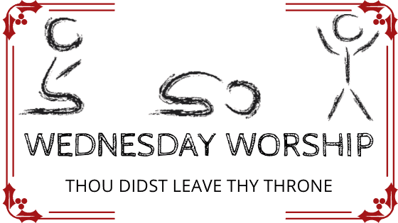 Thou Didst Leave thy throne title graphic