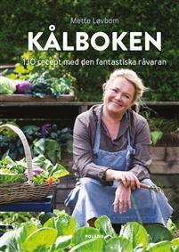 Kålboken - Till vardag och fest hela året runt Bokomslag