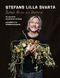 Stefans Lilla Svarta - Bokashi, biokol och bakterier Bokomslag