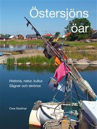Östersjöns öar -Historia, natur, kultur. Sägner och skrönor Bokomslag