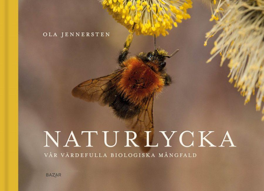 Naturlycka - Vår värdefulla biologiska mångfald Bokomslag