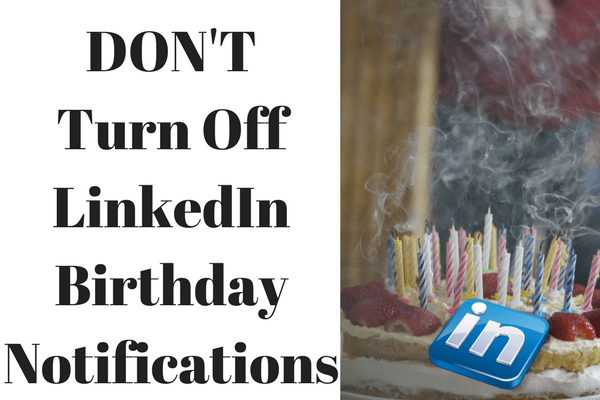 How Do I Turn Off Birthday Notifications on LinkedIn? | Paul Copcutt