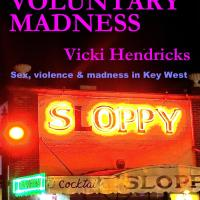 Guest Blog: Some Thoughts on Blue Collar Noir by Vicki Hendricks