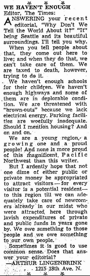Art's peeved letter to the Times editor, printed on July 29, 1951.  In a sour way - without the ironies - it is a prelude to Emmett Watson's Lesser Seattle campaign.