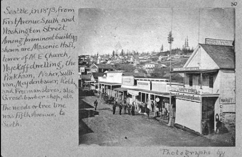 Another captioned pioneer photo from the albums assembled by Seattle's journalist-historian (of the time) Thomas Prosch.  Note the Dispatch office on the right.  (With the others matched with their own hand inscribed captions, this one is used courtesy of the University of Washington Libraries, Special Collections.)