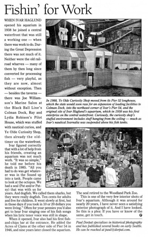 Ivar's Pier 3 Aquarium was open from 1938 to 1956.  The Acres of Clams opened in 1946.