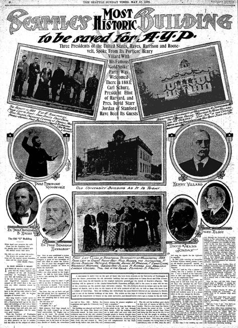 """Spring reportage from the The Times that """"Seattle's Most Historic Building"""" was being prepared for removal to Seattle's most progressive creation, the Alaska Yukon and Pacific Expo. on the newer University Campus beside the Brooklyn Addition, now known as the University District.  The Times clipping is from May 17, 1908."""