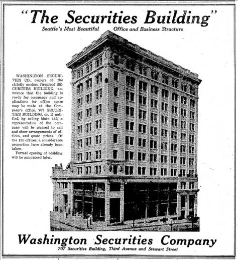 A Seattle Times adver for the first section of theSecurities Building dated April 30, 1914.