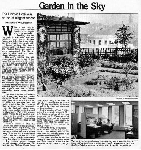 A decade earlier than the Sorrento, and at Fourth Avenue six blocks west of it, the Lincoln Hotel also had a roofgarden.   Frist appeared in Pacific, June 30, 1985.