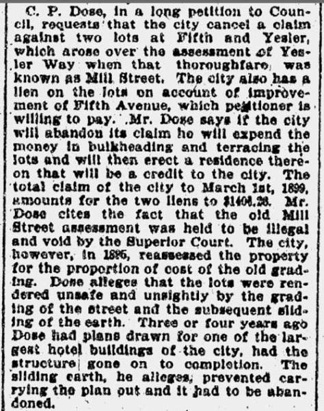 A clipping from The Seattle Times for Feb. 28, 1899 introduces C. P. Dose the owner of the building at the northeast corner of 5th Ave. and Yesler Way, and his fundamental concerns.