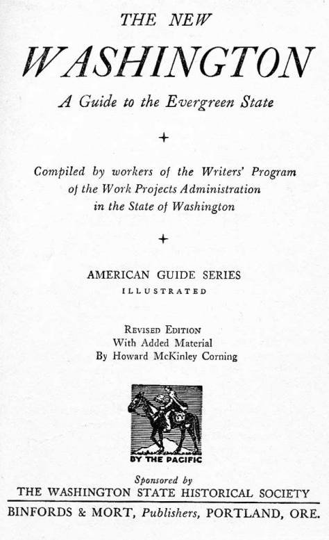Title page from THE NEW WASHINGTON, a guide thru highway tours of the state originally published in 1941 when, you will find below, the biggest news from Redmond was a bear stuck in a tree.