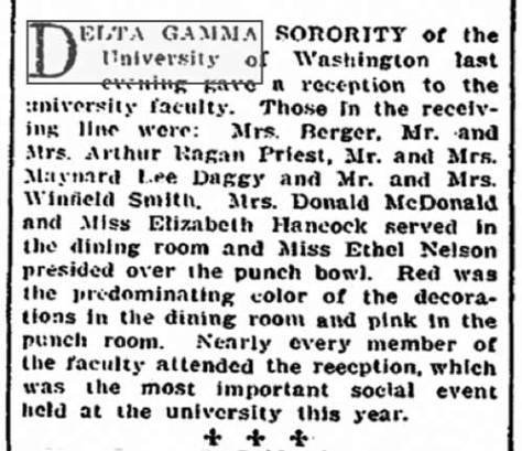 The Times Oct. 26, 1907 report on a reception given by Delta Gamma to the school faculty is a sign of the important role this sorority, and others, played in the social and ceremonial life of the University.