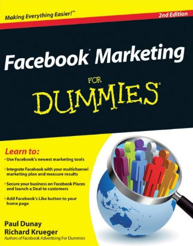 Facebook Marketing for Dummies 2nd edition - Looking To Use Facebook For Marketing? Check Out These Tips!