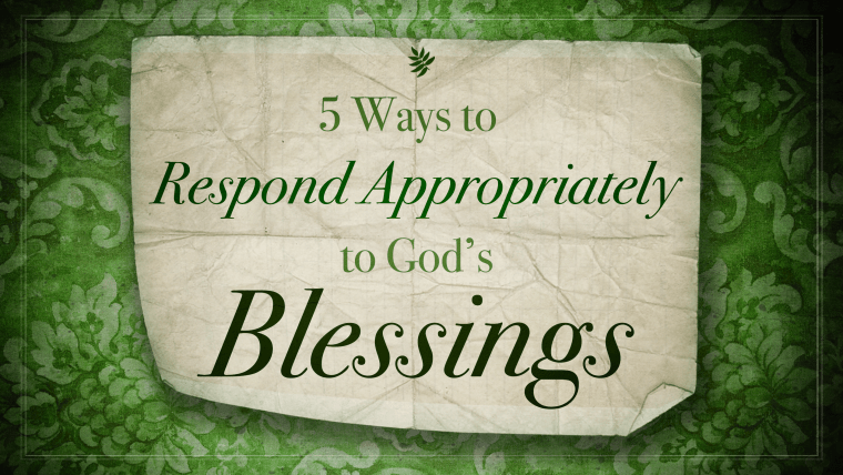 5-ways-to-respond-appropriately-to-gods-blessings-banner