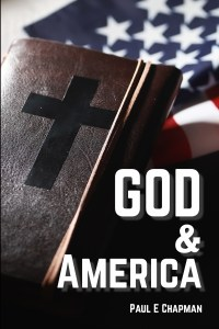 God And America book by Paul E Chapman